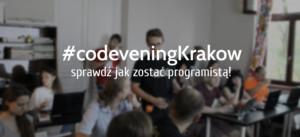 CodeveningKrakow - dobry wieczór z kodowaniem w Krakowie